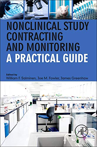 9780123978295: Nonclinical Study Contracting and Monitoring: A Practical Guide