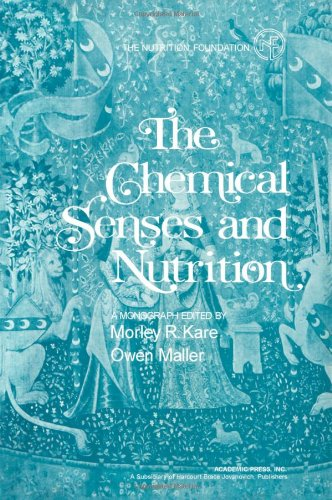 9780123978509: Chemical Senses and Nutrition (Monograph series - the Nutrition Foundation)