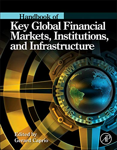 9780123978738: Handbook of Key Global Financial Markets, Institutions, and Infrastructure