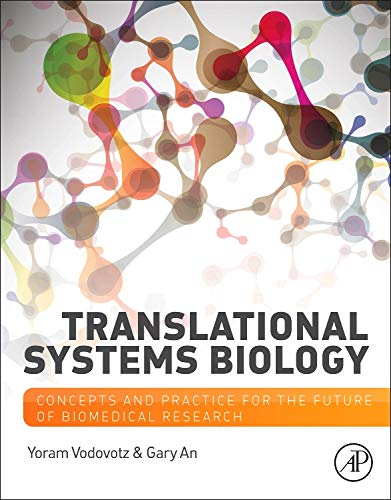 9780123978844: Translational Systems Biology: Concepts and Practice for the Future of Biomedical Research