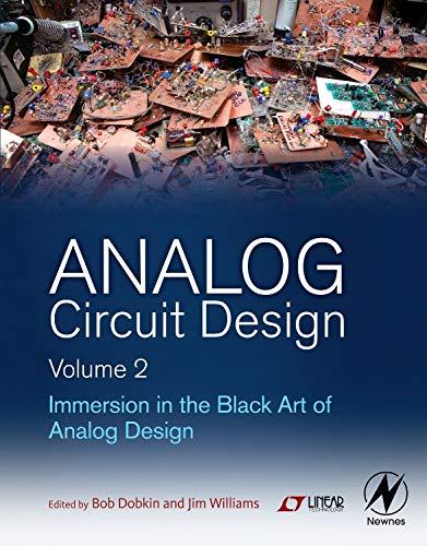 9780123978882: Analog Circuit Design, Volume 2: Immersion in the Black Art of Analog Design