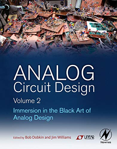 9780123978882: Analog Circuit Design, Volume 2: Immersion in the Black Art of Analog Design