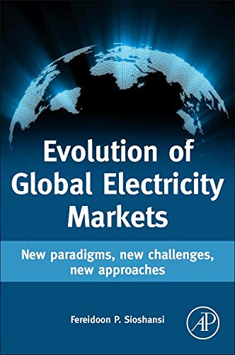 9780123978912: Evolution of Global Electricity Markets: New paradigms, new challenges, new approaches