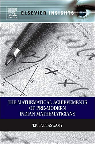 9780123979131: Mathematical Achievements of Pre-modern Indian Mathematicians (Elsevier Insights)