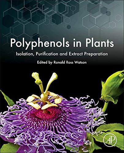 9780123979346: Polyphenols in Plants: Isolation, Purification and Extract Preparation