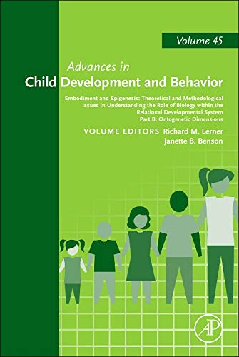 9780123979469: Embodiment and Epigenesis: Theoretical and Methodological Issues in Understanding the Role of Biology within the Relational Developmental System, ... (Advances in Child Development and Behavior)