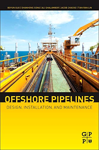 9780123979490: Offshore Pipelines, Second Edition: Design, Installation, and Maintenance