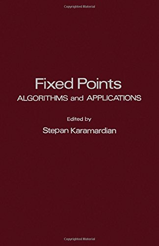 9780123980502: Fixed Points. Algorithms and Applications