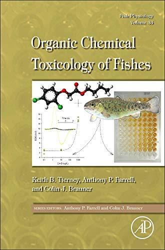 9780123982544: Fish Physiology: Organic Chemical Toxicology of Fishes, Volume 33