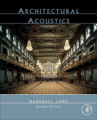 9780123982582: Architectural Acoustics, Second Edition