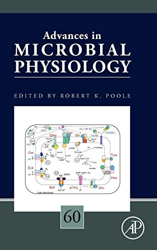 9780123982643: Advances in Microbial Physiology, Volume 60