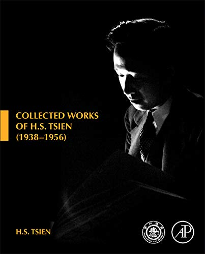 9780123982773: Collected Works of H. S. Tsien (1938-1956)