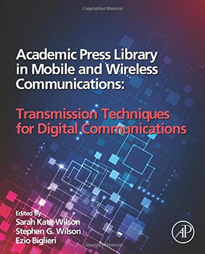 9780123982810: Academic Press Library in Mobile and Wireless Communications: Transmission Techniques for Digital Communications