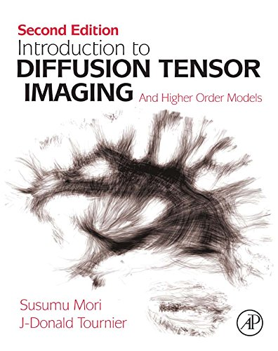 9780123983985: Introduction to Diffusion Tensor Imaging: And Higher Order Models