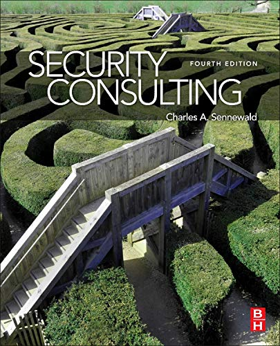 9780123985002: Security Consulting, Fourth Edition