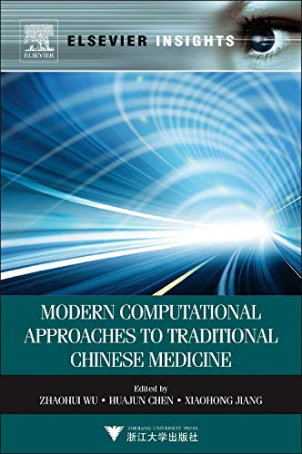 9780123985101: Modern Computational Approaches to Traditional Chinese Medicine (Elsevier Insights)