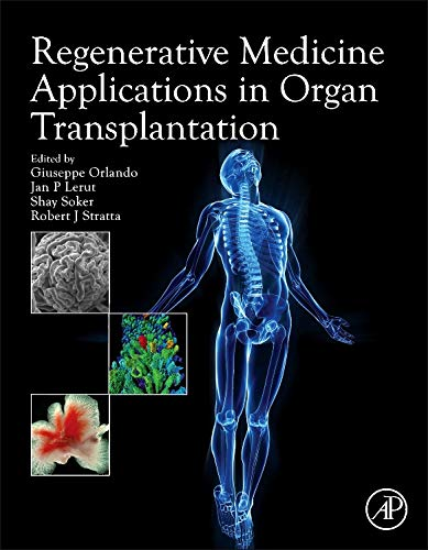 9780123985231: Regenerative Medicine Applications in Organ Transplantation