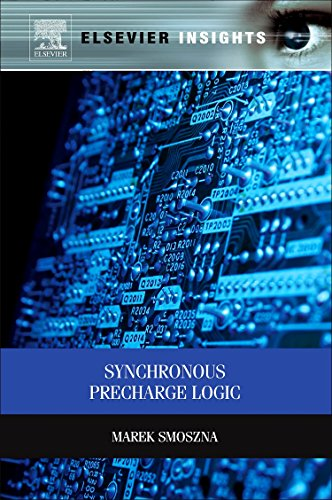 9780123985279: Synchronous Precharge Logic (Elsevier Insights)