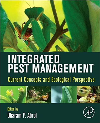 9780123985293: Integrated Pest Management: Current Concepts and Ecological Perspective