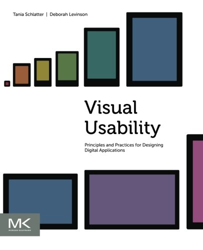 9780123985361: Visual Usability: Principles and Practices for Designing Digital Applications