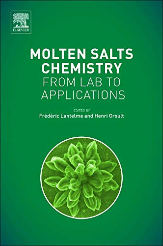 9780123985385: Molten Salts Chemistry: From Lab to Applications