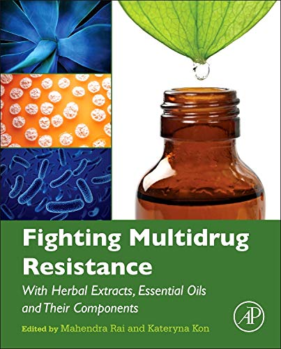 9780123985392: Fighting Multidrug Resistance with Herbal Extracts, Essential Oils and Their Components