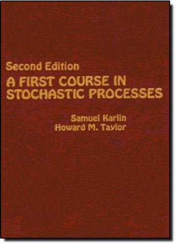 A First Course in Stochastic Processes, Second: Karlin, Samuel; Taylor,