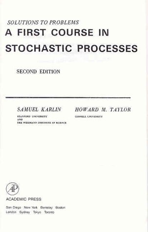 9780123985538: A Solution to Problems in a First Course in Stochastic Processes