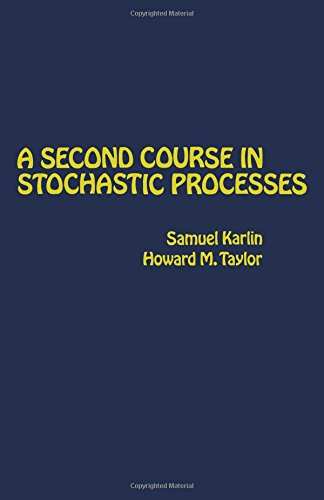9780123986504: A Second Course in Stochastic Processes