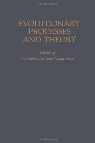 9780123987600: Evolutionary Processes and Theory