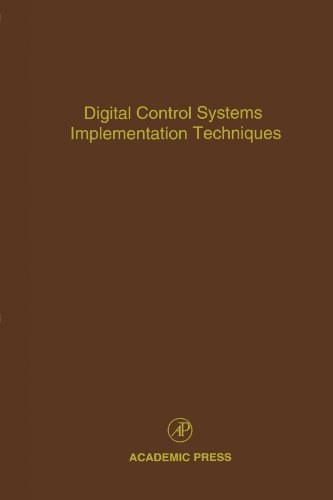 9780123991638: Digital Control Systems Implementation Techniques: Advances in Theory and Applications