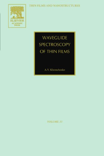 9780123991973: Waveguide Spectroscopy of Thin Films, Volume 33