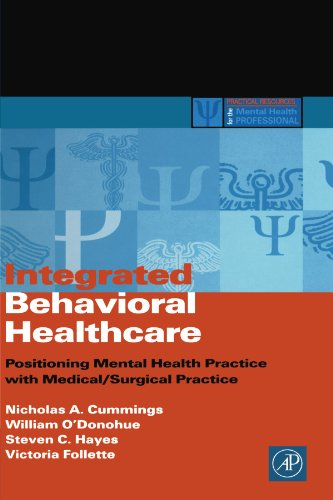 9780123992086: Integrated Behavioral Healthcare: Positioning Mental Health Practice With Medical/Surgical Practice
