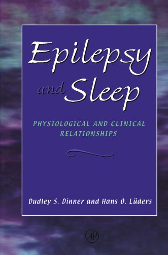 9780123992116: Epilepsy and Sleep: Physiological and Clinical Relationships
