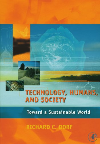 9780123992130: Technology, Humans, and Society: Toward a Sustainable World