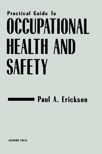 9780123992147: Practical Guide to Occupational Health and Safety