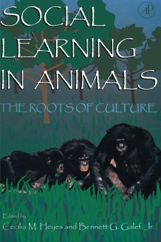 9780123992185: Social Learning in Animals: The Roots of Culture