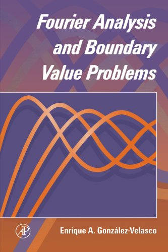 9780123992215: Fourier Analysis and Boundary Value Problems