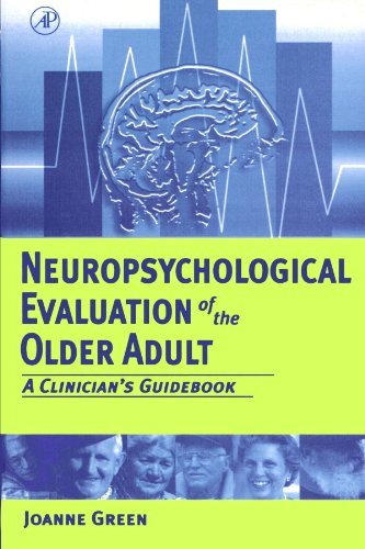 9780123992246: Neuropsychological Evaluation of the Older Adult: A Clinician's Guidebook