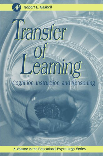 9780123992277: Transfer of Learning: Cognition, Instruction, and Reasoning