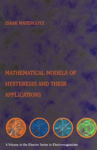 9780123992444: Mathematical Models of Hysteresis and their Applications: Second Edition