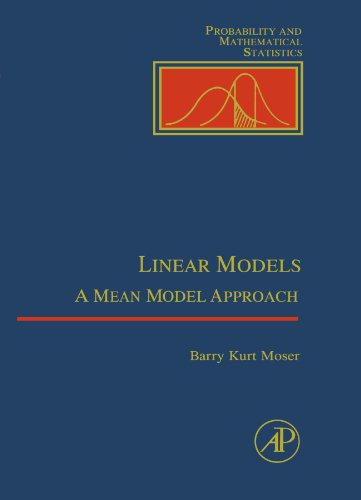 9780123992468: Linear Models: A Mean Model Approach
