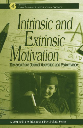 9780123992543: Intrinsic and Extrinsic Motivation: The Search for Optimal Motivation and Performance