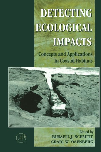 9780123992567: Detecting Ecological Impacts: Concepts and Applications in Coastal Habitats