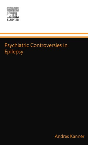 9780123992734: Psychiatric Controversies in Epilepsy