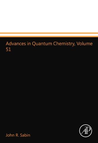 9780123992772: Advances in Quantum Chemistry, Volume 51