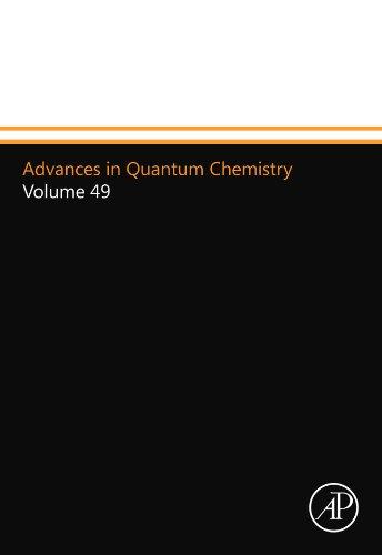 9780123992888: Advances in Quantum Chemistry: Volume 49