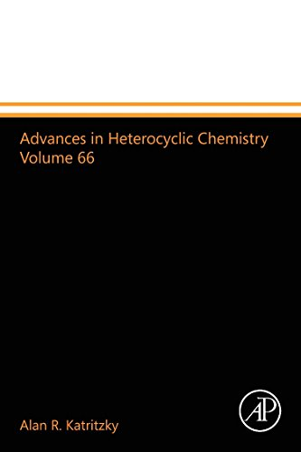 9780123993663: Advances in Heterocyclic Chemistry Volume 66