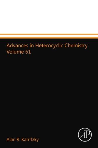 9780123994134: Advances in Heterocyclic Chemistry Volume 61