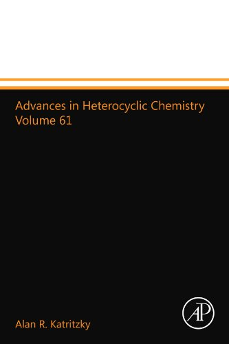 9780123994134: Advances in Heterocyclic Chemistry Volume 61